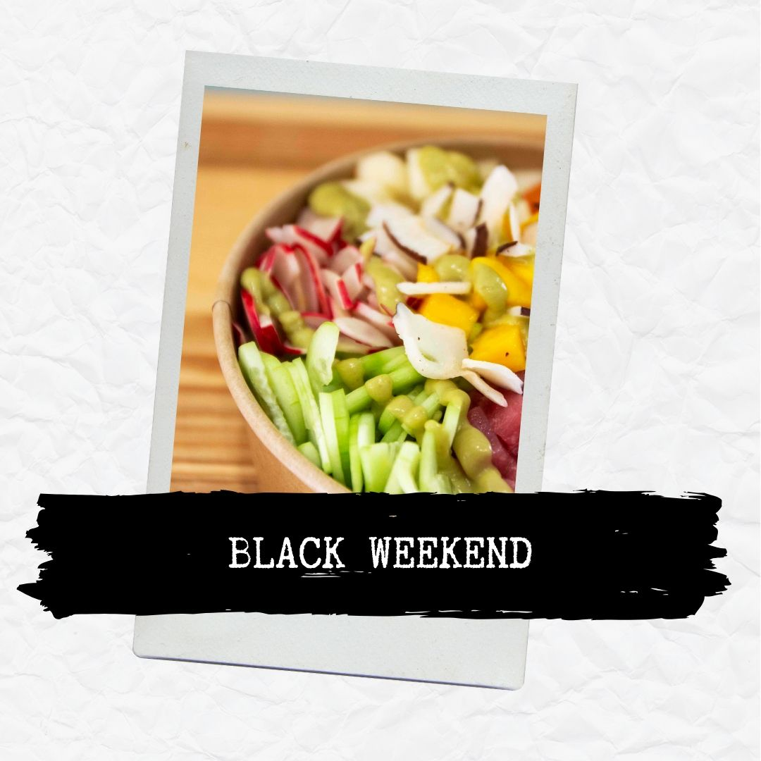 BLACK WEEKEND - Poké Palermo